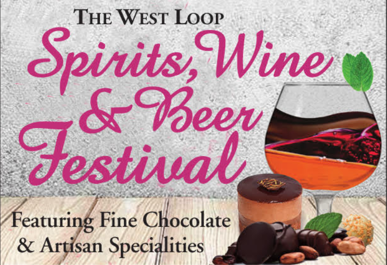 The West Loop Spirits, Wine and Beer Festival, October 10 and 11, 2020
